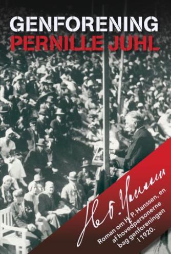 Pernille Juhl (f. 1963): Genforening : roman
