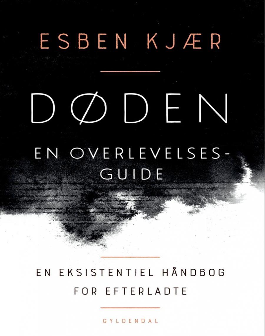 Esben Kjær: Døden en overlevelsesguide