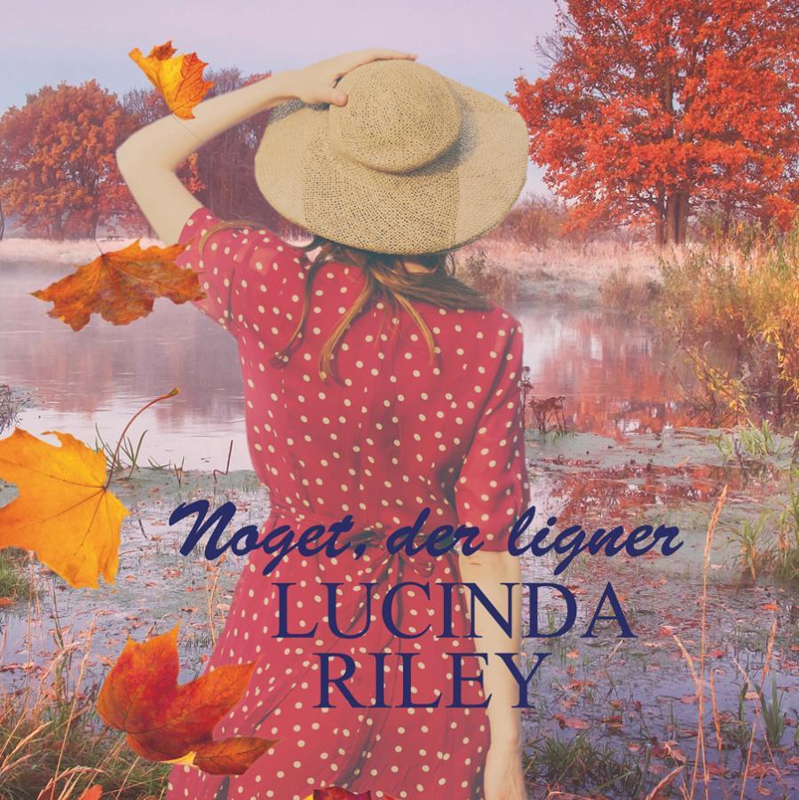 Noget, der ligner Lucinda Riley